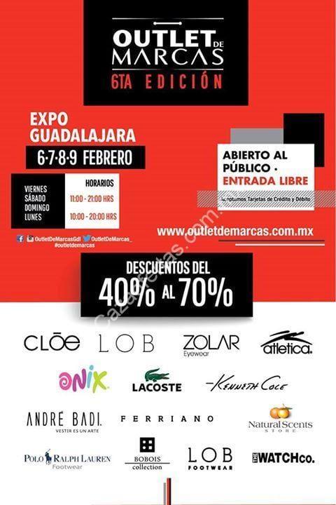 3458a4f2384 Outlet de Marcas Guadalajara 2015 del 6 al 9 de febrero con descuentos del  40% al 70%