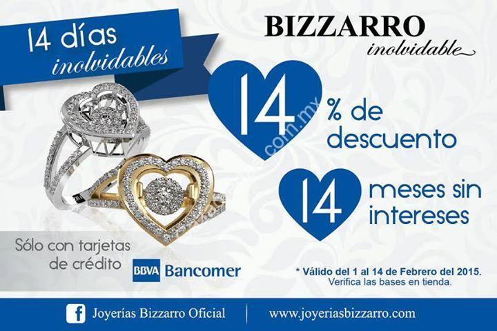 41cb221f97ca Promociones en Joyerías Bizzarro de San Valentín  14% de descuento y 14  meses sin intereses