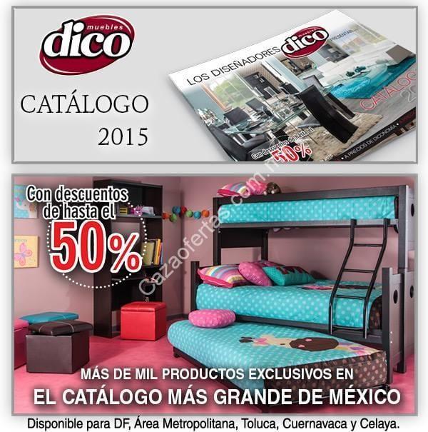 Catalogo 2015 de muebles dico con hasta el 50 de descuento for Catalogo de muebles