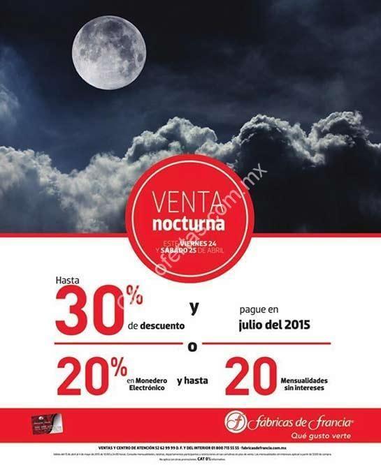 Venta Nocturna Fabricas De Francia 24 Y 25 De Abril Hasta 30 De