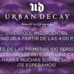 Presentación Urban Decay en Liverpool Insurgentes, Gift cards a los 100 primeros este 26 de junio