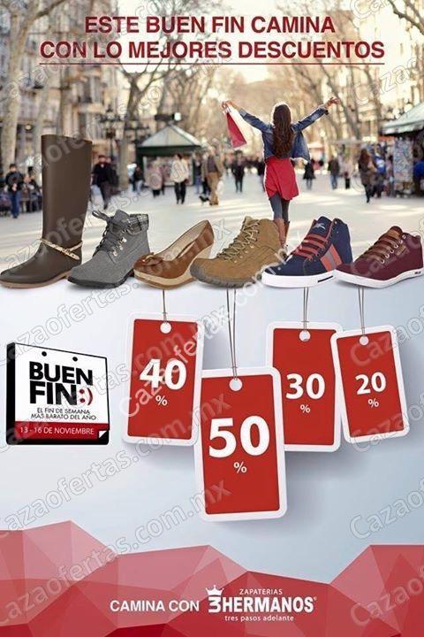 9bb0ce8934ad1 Ofertas zapaterías 3 Hermanos El Buen Fin 2015  del 20% al 50% de descuento