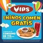 Promoción Vips día del niño: niños comen GRATIS en consumos de adulto de $119 pesos o más