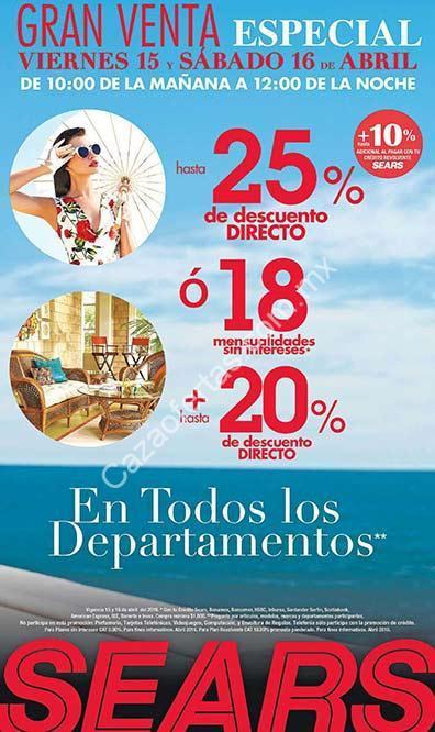 800cb868e Venta Especial Sears 15 y 16 de abril  hasta 25% de descuento en todos los  departamentos