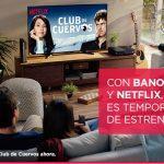 Promoción Netflix Banorte: 2 meses gratis para nuevos usuarios al pagar con Banorte