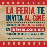 Promoción La Feria te invita al cine: Boleto para el cine gratis y precio especial en preventa pase anual 2017