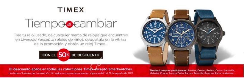 ebd170e2c07a En Liverpool 50% de descuento en relojes Timex a cambio de un reloj usado