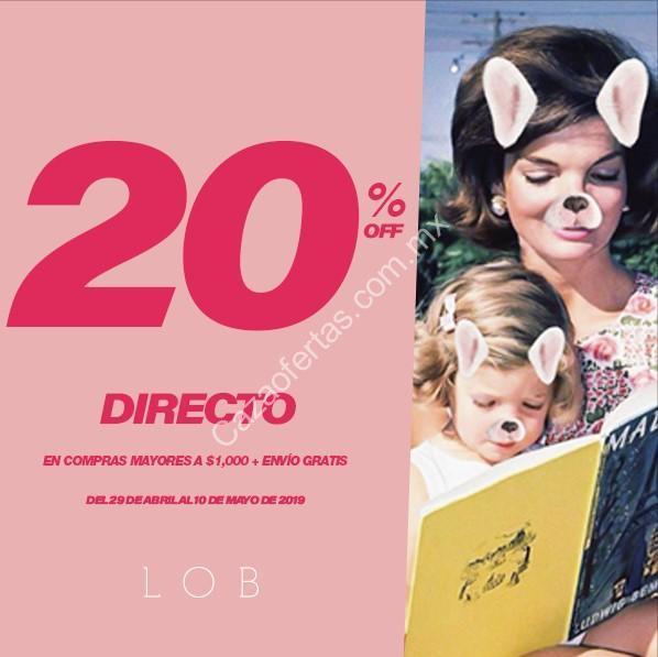 fa22205d02d8 Promoción LOB Día de las Madres 2019: 20% de descuento directo + ...