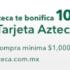 Julio Regalado 2020: 10% de descuento adicional con tarjeta de crédito Banco Azteca