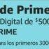 1 mes de Prime Video Gratis en la compra de una tarjeta de regalo de $500